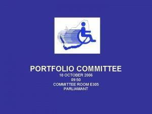 PORTFOLIO COMMITTEE 18 OCTOBER 2006 09 50 COMMITTEE