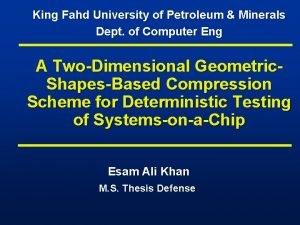 King Fahd University of Petroleum Minerals Dept of