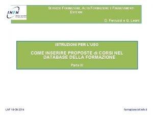 SERVIZIO FORMAZIONE ALTA FORMAZIONE E FINANZIAMENTI ESTERNI D