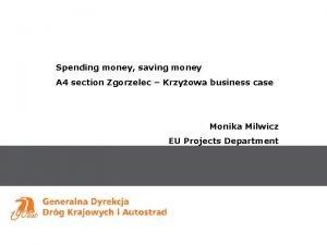Spending money saving money A 4 section Zgorzelec