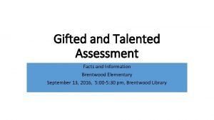 Gifted and Talented Assessment Facts and Information Brentwood