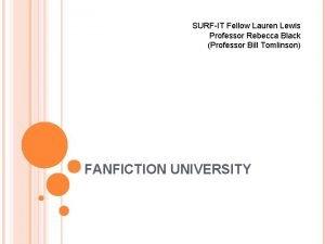 SURFIT Fellow Lauren Lewis Professor Rebecca Black Professor