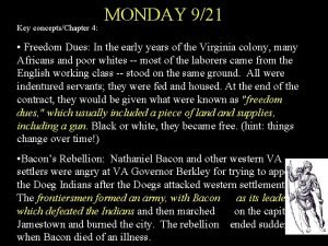 Key conceptsChapter 4 MONDAY 921 Freedom Dues In