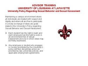 ADVISOR TRAINING UNIVERSITY OF LOUISIANA AT LAFAYETTE University