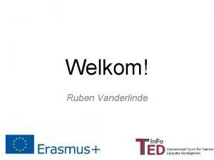Welkom Ruben Vanderlinde Doelen multiplier event 1 Focus