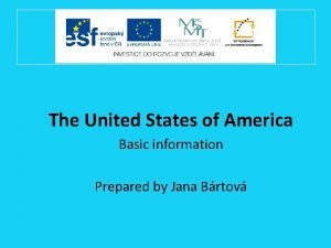 The United States of America Basic information Prepared