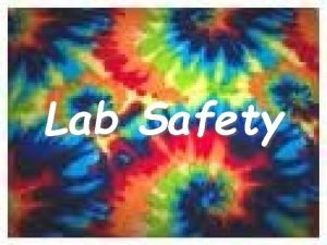 Lab Safety Laboratory Safety Guidelines Directions 1 Follow