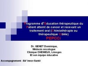 Programme dEducation thrapeutique du Patient atteint de cancer
