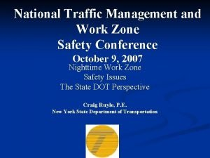 National Traffic Management and Work Zone Safety Conference