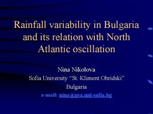 Rainfall variability in Bulgaria and its relation with