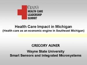 Health Care Impact in Michigan Health care as