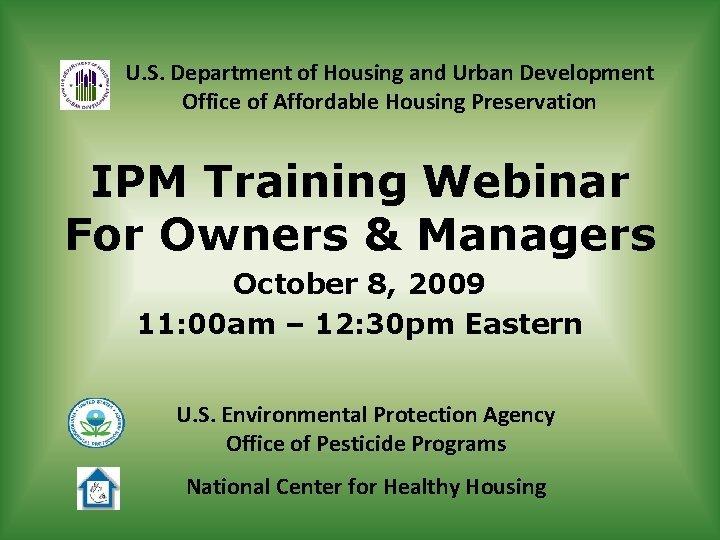 U S Department of Housing and Urban Development