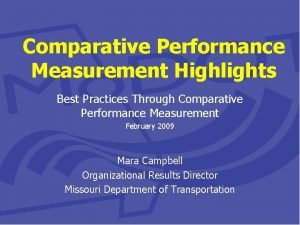 Comparative Performance Measurement Highlights Best Practices Through Comparative