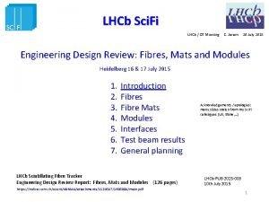 LHCb Sci Fi LHCb DT Meeting C Joram