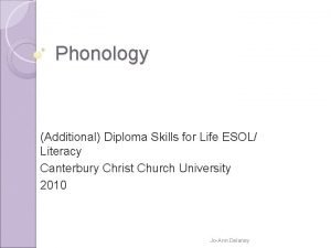 Phonology Additional Diploma Skills for Life ESOL Literacy