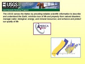 The USGS serves the Nation by providing reliable