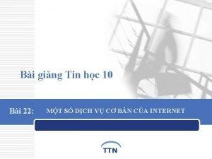 Bi ging Tin hc 10 Bi 22 MT