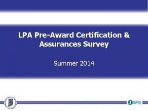 LPA PreAward Certification Assurances Survey Summer 2014 Facilitators