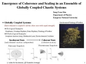 Emergence of Coherence and Scaling in an Ensemble