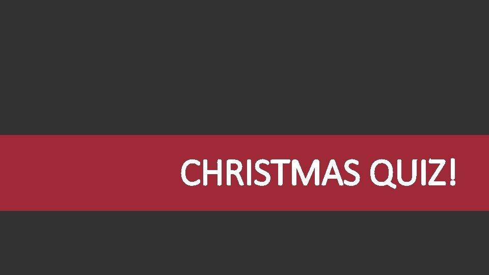CHRISTMAS QUIZ Christmas Bible Verses Christmas Carols Bible