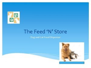 The Feed N Store Dog and Cat Food
