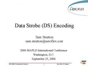 Data Strobe DS Encoding Sam Stratton sam strattonaeroflex
