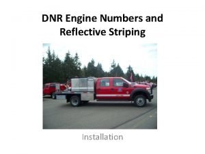 DNR Engine Numbers and Reflective Striping Installation Installation