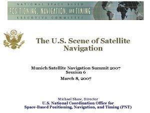 The U S Scene of Satellite Navigation Munich