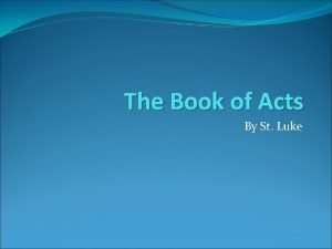 The Book of Acts By St Luke The