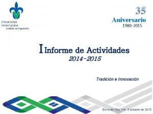 35 Universidad Veracruzana Instituto de Ingeniera Aniversario Universidad