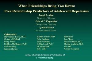 When Friendships Bring You Down Peer Relationship Predictors