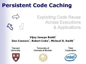 Persistent Code Caching Exploiting Code Reuse Across Executions