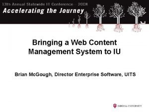Bringing a Web Content Management System to IU