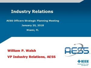 Industry Relations AESS Officers Strategic Planning Meeting January