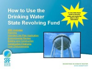 How to Use the Drinking Water State Revolving