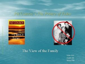 Pat Conroys The Prince of Tides The View