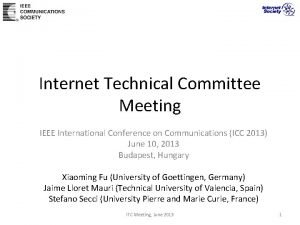 Internet Technical Committee Meeting IEEE International Conference on
