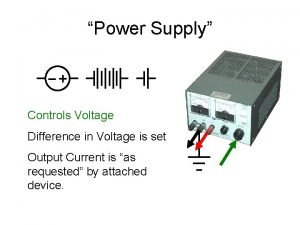 Power Supply Controls Voltage Difference in Voltage is