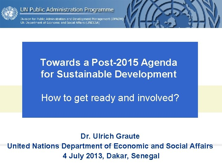 Towards a Post2015 Agenda for Sustainable Development How
