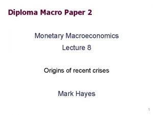 Diploma Macro Paper 2 Monetary Macroeconomics Lecture 8