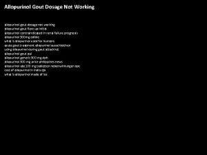 Allopurinol Gout Dosage Not Working allopurinol gout dosage