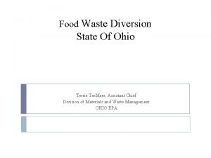 Food Waste Diversion State Of Ohio Terrie Ter