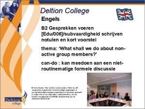 Deltion College Engels B 2 Gesprekken voeren Edu006subvaardigheid
