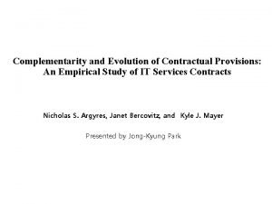 Complementarity and Evolution of Contractual Provisions An Empirical