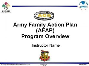 Army Family Action Plan AFAP Program Overview Instructor