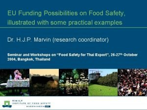 EU Funding Possibilities on Food Safety illustrated with
