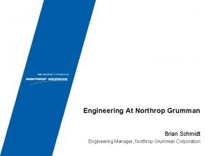 Engineering At Northrop Grumman Brian Schmidt Engineering Manager