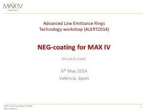 Advanced Low Emittance Rings Technology workshop ALERT 2014