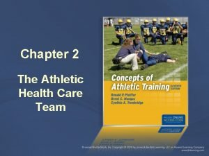 Chapter 2 The Athletic Health Care Team Athletic