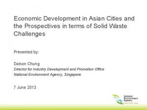 Economic Development in Asian Cities and the Prospectives